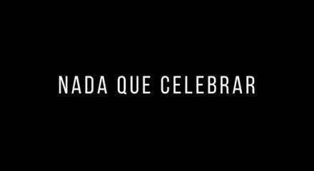 Nada que celebrar